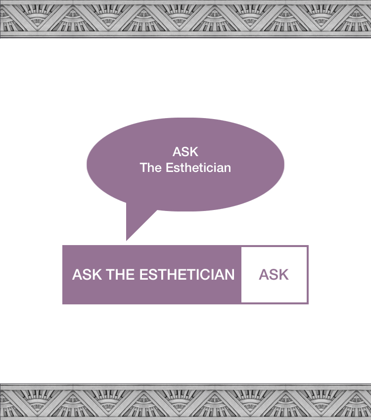 Ask The Esthetician Your Skincare Questions x Enhance Your Skincare IQ With Our Skincare Tips